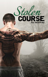 Stolen Course (Wrecked and Ruined, #2)