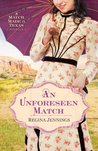 An Unforeseen Match (A Match Made in Texas, #2)