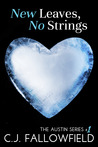 New Leaves, No Strings by C.J. Fallowfield