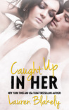 Caught Up in Her (Caught Up in Love, #0.5)