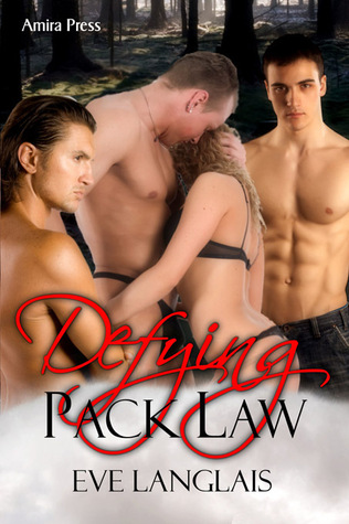 Defying Pack Law by Eve Langlais