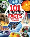 Book of 101 Amazing Facts You Need To Know