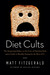 Diet Cults by Matt Fitzgerald