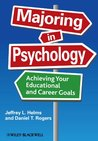 Majoring in Psychology: Achieving Your Educational and Career Goals