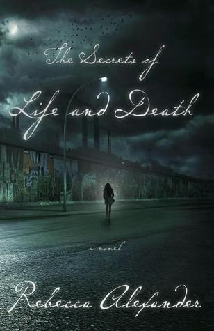 The Secrets of Life and Death (Jackdaw Hammond #1)