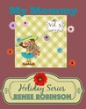 My Mommy: (Holiday Series Vol 3)