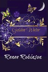 Golden Water (The Color of The Wind Series, #1)