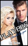 Struck by You (Players,  #1)