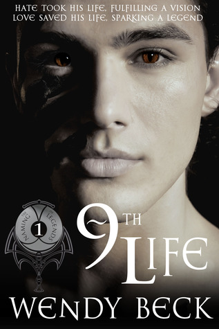 9th Life (The Naming of Legends, #1)