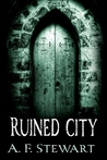 Ruined City by A.F. Stewart
