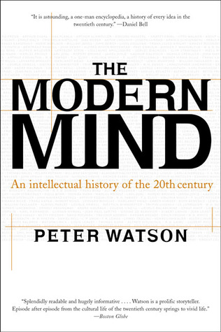 The Modern Mind by Peter Watson