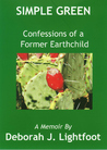 Simple Green: Confessions of a Former Earthchild