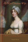 A More Obedient Wife, a Novel of the Early Supreme Court