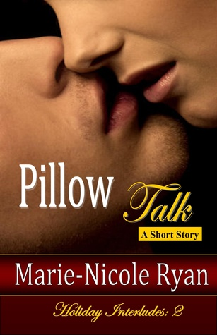 Pillow Talk: Holiday Interludes 2