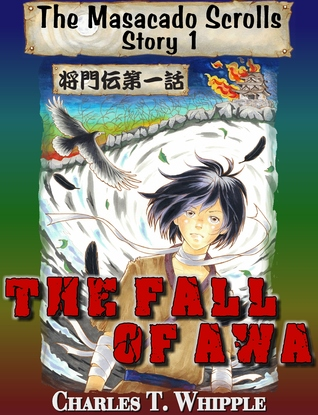 The Fall of Awa: The Masacado Scrolls, Story 1