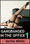 Gangbanged in the Office