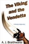 The Viking and the Vendetta (Hawley Lodge, # 2)