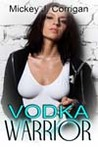 Vodka Warrior (The Hard Stuff #2)