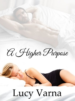A Higher Purpose (Cullowhee Heritage, #1)