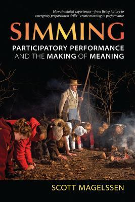 Simming: Participatory Performance and the Making of Meaning