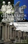 Graveyards of Chicago