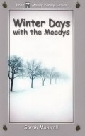 Winter Days with the Moodys (Moody Family #7)