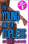 The Young and the Topless  (Bad Daughters #1)