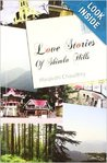 Love Stories Of Shimla Hills