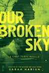 Our Broken Sky (Chaos Theory, #1.5)