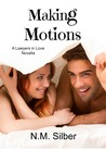 Making Motions by N.M. Silber
