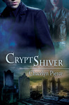Cryptshiver (Dark Regulators, #1)