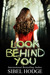 Look Behind You by Sibel Hodge