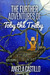 The Further Adventures of Toby the Trilby (The Toby the Trilby Series, #2)