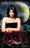 Blood Slaves (The Daughters of Darkness, #1)