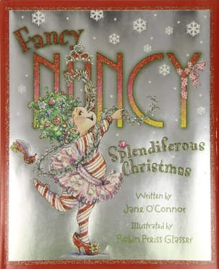 Fancy Nancy: Splendiferous Christmas (Fancy Nancy)