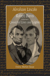 Abraham Lincoln and Robert Burns: Connected Lives and Legends