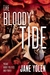 The Bloody Tide: Politics, Polemics, Poetry, Songs, and Rants