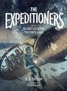 The Expeditioners and the Secret of King Triton's Lair (The Expeditioners, #2)