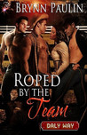 Roped by the Team (Daly Way, #6)