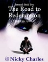 Betrayed: Book Two - The Road to Redemption  (Law Of The Lycans #6)