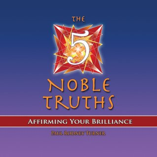The 5 Noble Truths