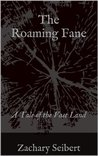 The Roaming Fane (Tales of the Vast Land)