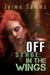 Off Stage: In The Wings (Off Stage #2)