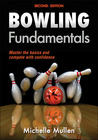 Bowling Fundamentals 2nd Edition by Michelle Mullen