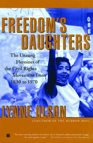 Freedom's Daughters by Lynne Olson