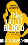 In Cold Blood (Beatrix Rose #1)