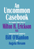 An Uncommon Casebook: The C...