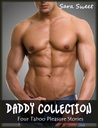 Daddy Collection — Four Taboo Pleasure Stories