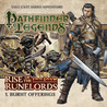Pathfinder Legends 1.1: Rise of the Runelords: Burnt Offerings