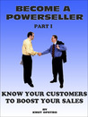 Become a Powerseller: Know your customers to boost your sales